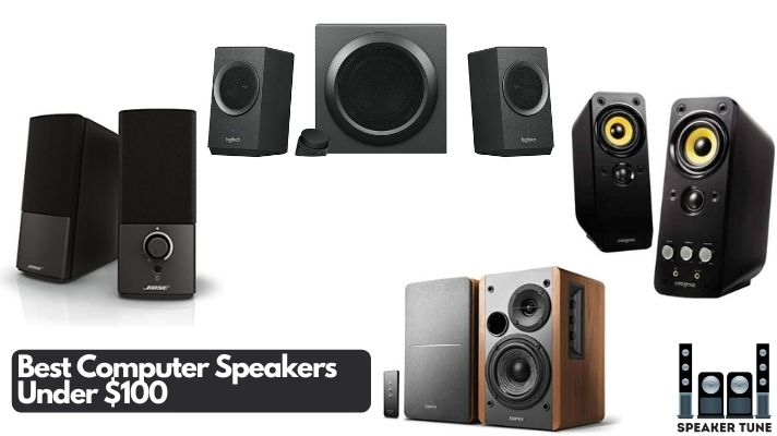 Best computer speakers under 100 dollars