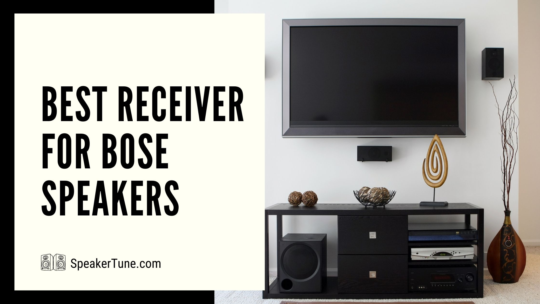 ST-Best-Receiver-for-Bose-Speakers